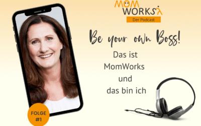 Folge 001 – Der Weg zum MomWorks Podcast
