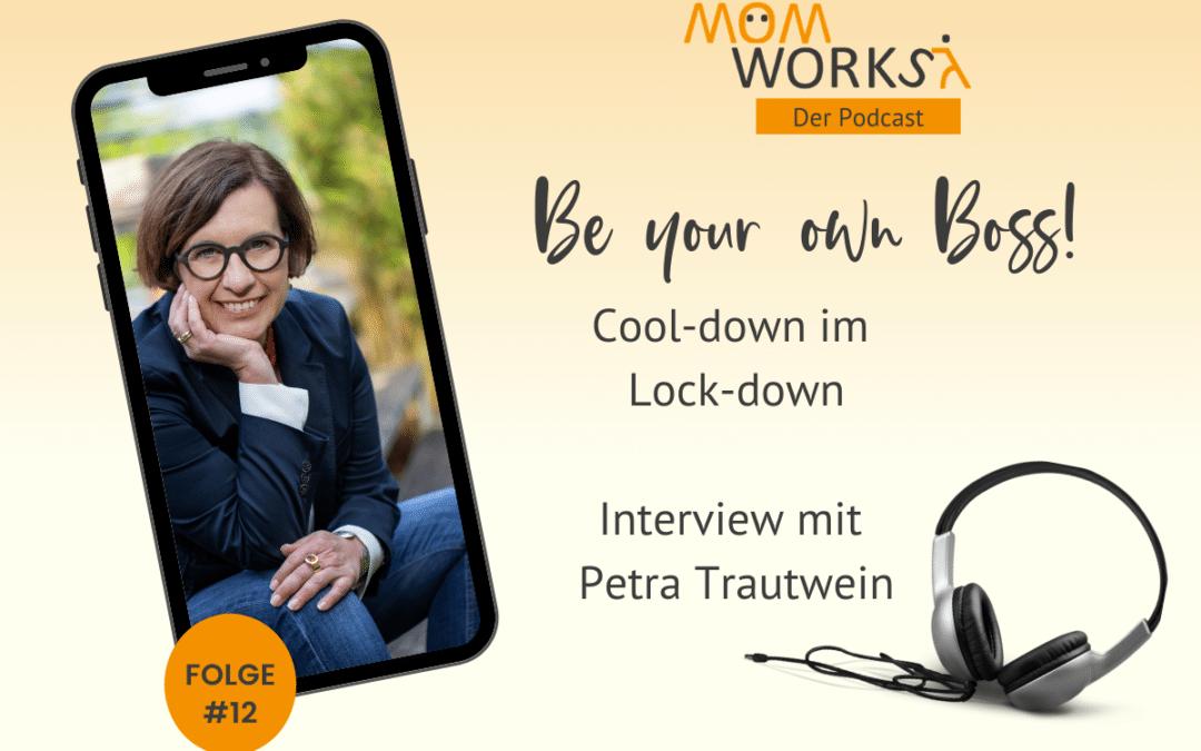 Folge 012 – Cool-down im Lock-down – mit Petra Trautwein