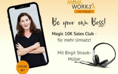 Folge 018 – Magic 10K Sales Club – Mehr Umsätze