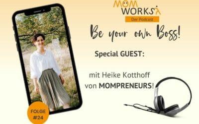Folge 024 – Special GUEST – Heike Kotthoff mit MOMPRENEURS
