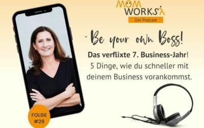 Folge 029 – 5 Dinge, wie du mit deinem Business schneller vorankommst.